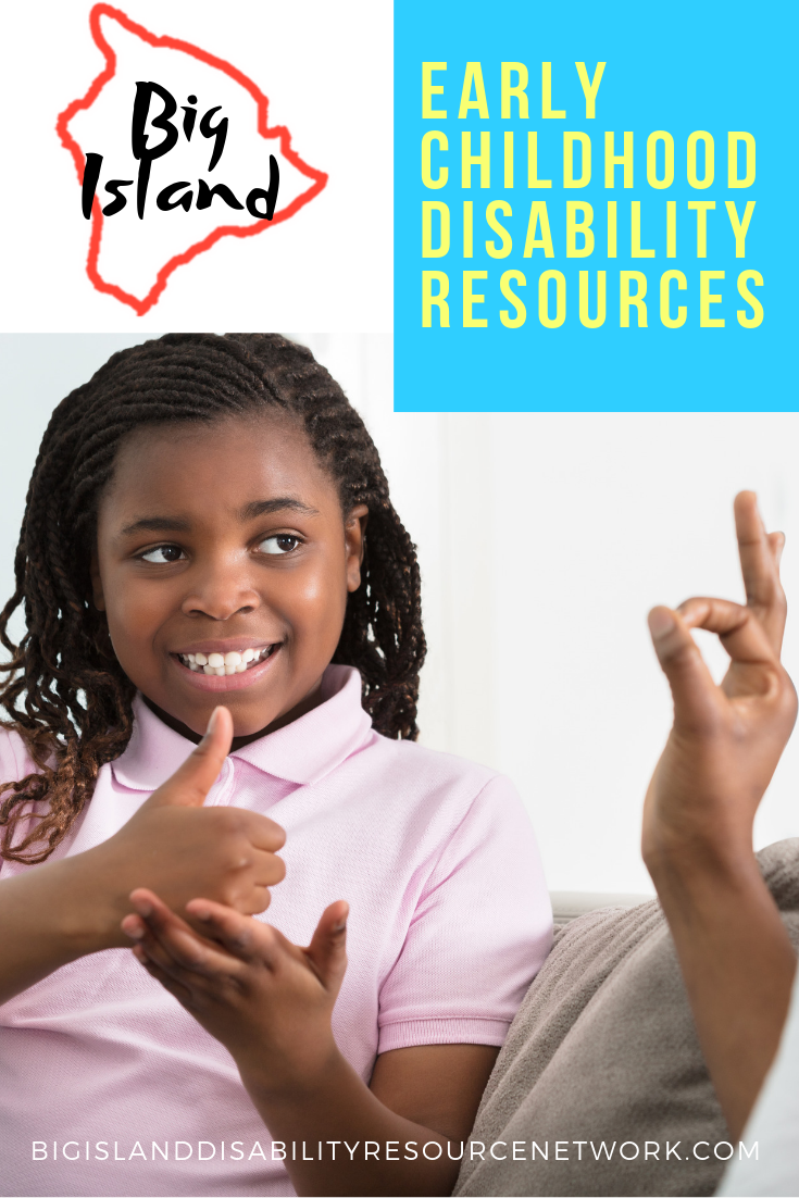 Big Island Early Childhood Disability Resources